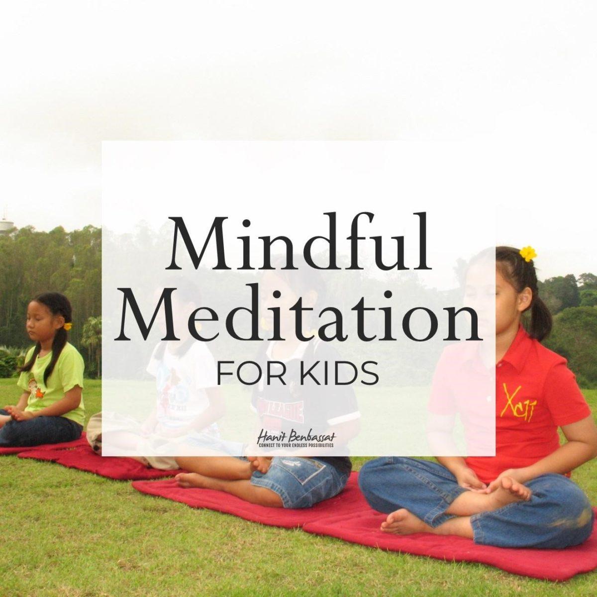 Mindful Meditation for Kids